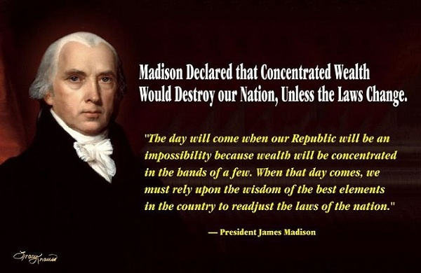 James Madison - Concentrated Wealth