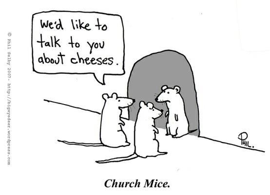 [Image: cartoon-weird-church-mice.jpg]