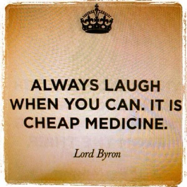 Laughter Quotes: Today's Quotes: Junior Bush, Jon Stewart, Lord Byron